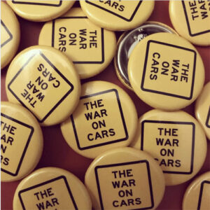 Buttons - The War on Cars