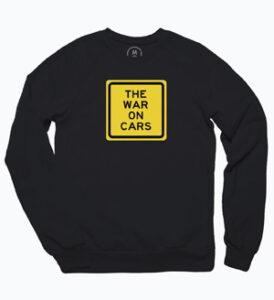 The War on Cars Sweatshirt